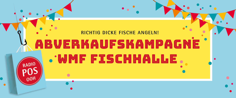 EBEP_181101_Relaunch_Web_WMF_Fischhalle_Abverkaufskampagnen_01_1